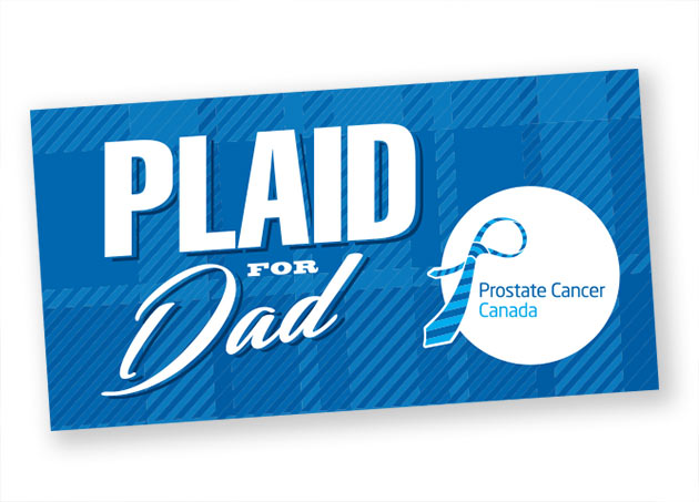 Wear Plaid for Dad - Prostate Cancer Canada